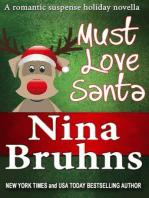 Must Love Santa, The Sweet Version