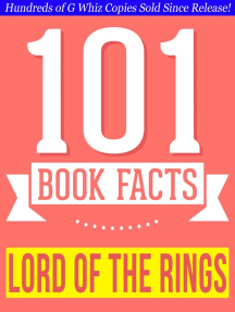 The Lord of the Rings - 101 Amazing Facts You Didn't Know: 101BookFacts.com