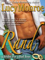 Rand (A 3 Brides for 3 Bad Boys Novella)