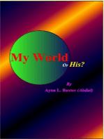 My World Or His?