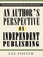 An Author's Perspective on Independent Publishing