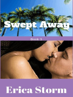 Swept Away (Part 3)