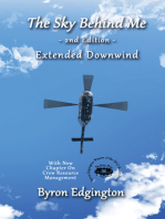 The Sky Behind Me 2nd Edition, Extended Downwind