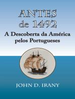 Antes de 1492, A Descoberta da America pelos Portugueses