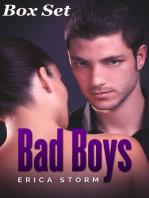 Bad Boys' Box Set