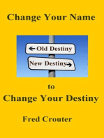 Change Your Nane to Change Your Destiny