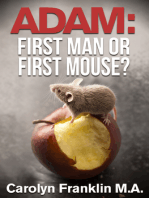 Adam First Man...Or, First Mouse?
