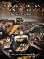 Mining Ideas and Coal