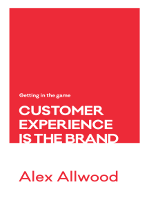 Customer Experience Is the Brand: Getting in the Game