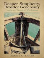 Deeper Simplicity, Broader Generosity