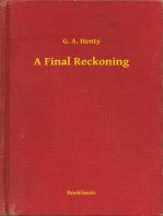A Final Reckoning