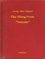 """The Thing From -- """"Outside"""""""