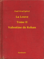 La Louve - Tome II - Valentine de Rohan