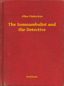 The Somnambulist and the Detective
