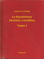 Le Mystérieux Docteur Cornélius - Tome I