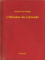 L'Héroine du Colorado