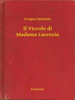 Il Viccolo di Madama Lucrezia