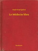 Le Médecin bleu