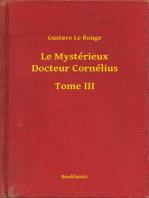 Le Mystérieux Docteur Cornélius - Tome III