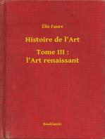 Histoire de l'Art - Tome III
