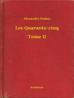 Les Quarante-cinq - Tome II