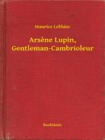Arsene Lupin, Gentleman-Cambrioleur