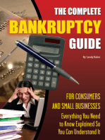 The Complete Bankruptcy Guide for Consumers and Small Businesses