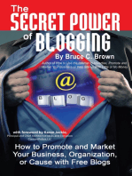 The Secret Power of Blogging