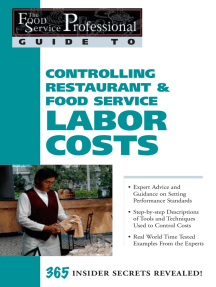 The Food Service Professional Guide to Controlling Restaurant & Food Service Labor Costs