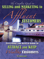 The Complete Guide to Selling and Marketing to Affluent Customers