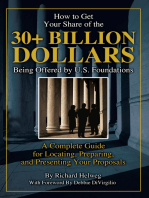 How to Get Your Share of the $30-Plus Billion Being Offered by the U.S. Foundations