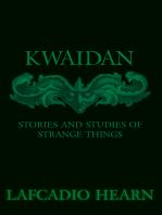 Kwaidan - Stories and Studies of Strange Things