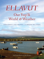Ellavut / Our Yup'ik World and Weather