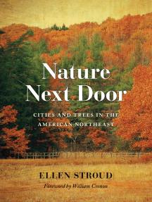 Nature Next Door: Cities and Trees in the American Northeast