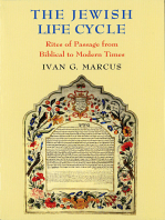 The Jewish Life Cycle: Rites of Passage from Biblical to Modern Times