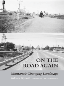 On the Road Again: Montana's Changing Landscape