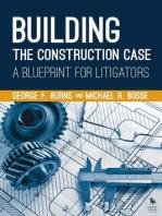 Building the Construction Case: A Blueprint for Litigators