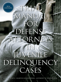 Trial Manual for Defense Attorneys in Juvenile Delinquency Cases