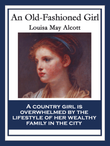 An Old-Fashioned Girl: With linked Table of Contents