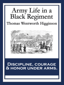Army Life in a Black Regiment: With linked Table of Contents