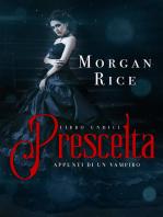 Prescelta (Libro #11 In Appunti Di Un Vampiro)