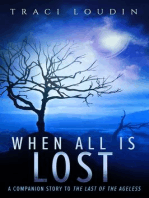 When All Is Lost (The Ageless Post-Apocalypse Series, #2)