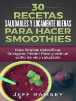 30 Recetas Saludables y Locamente Buenas para hacer Smoothies
