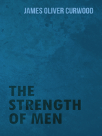 The Strength of Men
