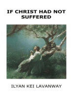 If Christ had not Suffered