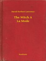 The Witch A La Mode