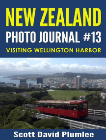 New Zealand Photo Journal #13: Visiting Wellington Harbor