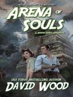 Arena of Souls- A Brock Stone Adventure (Brock Stone Adventures)