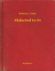 Abducted to Oz Free download PDF and Read online