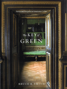 The Key of Green: Passion and Perception in Renaissance Culture